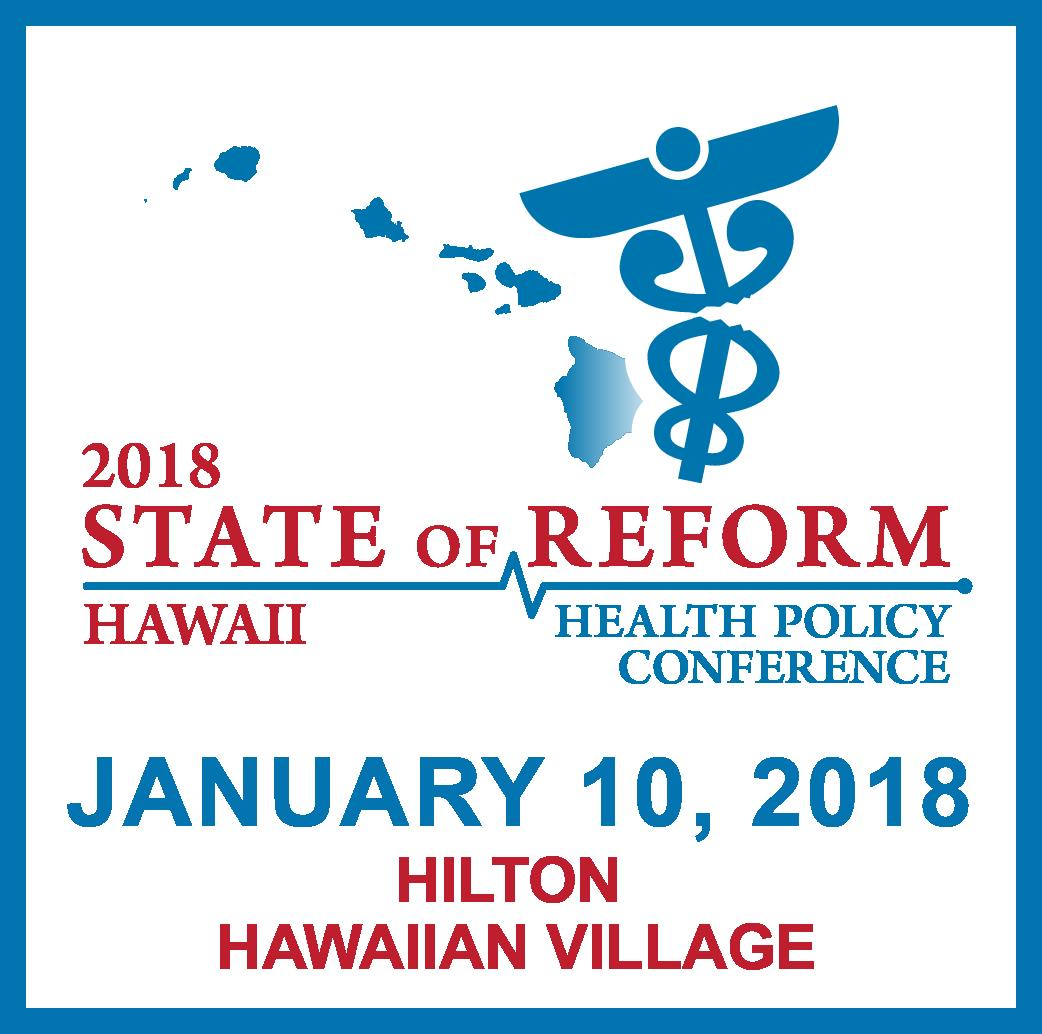 2018 Hawaii State of Reform Health Policy